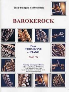 VANBESELAERE J.P. BAROCKEROCK TROMBONE