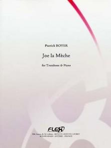 BOYER P. JOE LA MECHE TROMBONE