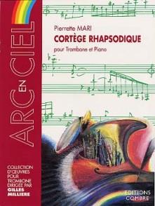 MARI P. CORTEGE RHAPSODIQUE TROMBONE
