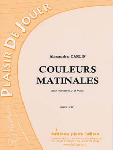 CARLIN A. COULEURS MATINALES TROMBONE