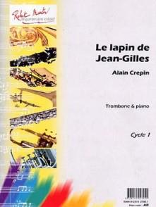 CREPIN A. LE LAPIN DE JEAN GILLES TROMBONE