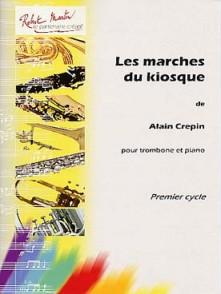 CREPIN A. LES MARCHES DU KIOSQUE TROMBONE