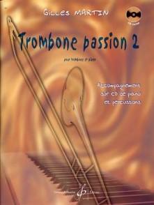MARTIN G. TROMBONE PASSION VOL 2