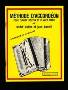 ASTIER A./BASELLI J. METHODE JAUNE ACCORDEON