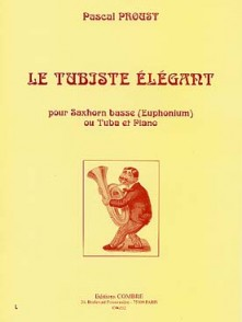 PROUST P. LE TUBISTE ELEGANT TUBA