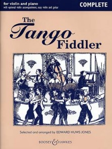 HUWS JONES E. THE TANGO FIDDLER VIOLON COMPLETE