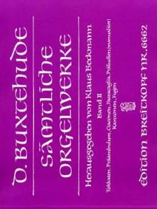 BUXTEHUDE D. SAMTLICHE ORGELWERKE VOL 2 ORGUE