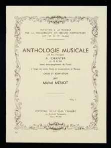 MERIOT M. ANTHOLOGIE MUSICALE A CHANTER VOL 1