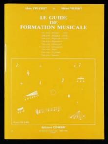 TRUCHOT A./MERIOT M. LE GUIDE DE FORMATION MUSICALE VOL 6