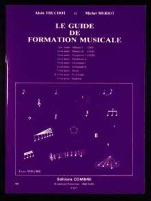 TRUCHOT A./MERIOT M. LE GUIDE DE FORMATION MUSICALE VOL 8