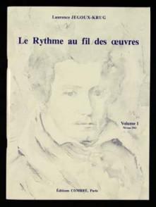 JEGOUX-KRUG L. RYTHME AU FIL DES OEUVRES VOL 1