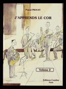 PROUST P. J'APPRENDS LE COR VOL 2