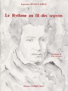 JEGOUX-KRUG L. RYTHME AU FIL DES OEUVRES VOL 4