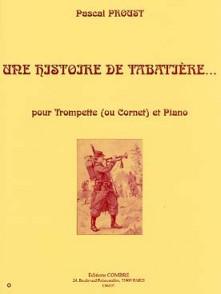 PROUST P. HISTOIRE DE TABATIERE TROMPETTE