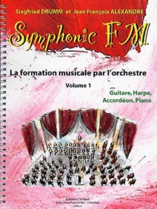 DRUMM S./ALEXANDER J.F. SYMPHONIC FM VOL 1 GUITARE HARPE ACCORDEON PIANO