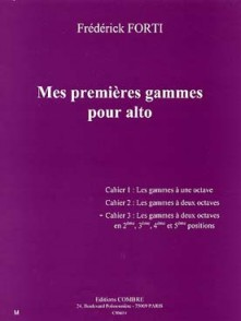 FORTI F. MES PREMIERES GAMMES CAHIER 3 ALTO