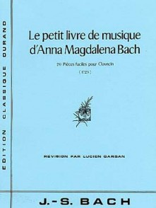 BACH J.S. LE PETIT LIVRE ANNA MAGDALENA BACH PIANO