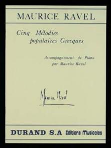 RAVEL M. 5 MELODIES POPULAIRES GRECQUES VOIX