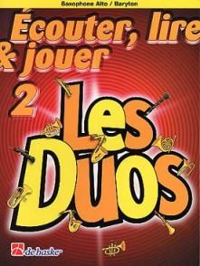 ECOUTER LIRE JOUER LES DUOS VOL 2 SAXOPHONES