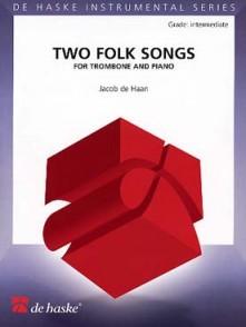 DE HAAN J. 2 FOLK SONGS TROMBONE