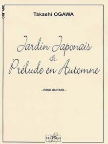 OGAWA T. JARDIN JAPONAIS & PRELUDE EN AUTOMNE GUITARE