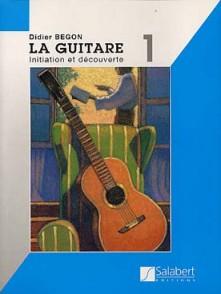 BEGON D. LA GUITARE VOL 1