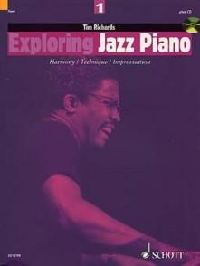 RICHARDS T. EXPLORING JAZZ PIANO VOL 1