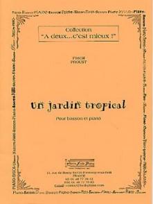 PROUST P. UN JARDIN TROPICAL BASSON