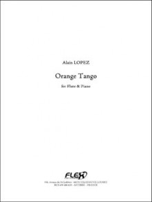 LOPEZ A. ORANGE TANGO FLUTE