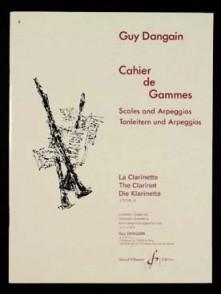 DANGAIN G. CAHIER DE GAMMES CLARINETTE
