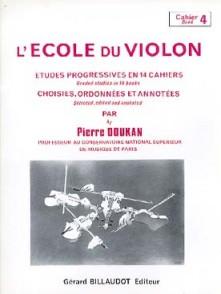 DOUKAN P. ECOLE DU VIOLON ETUDES PROGRESSIVES VOL 4