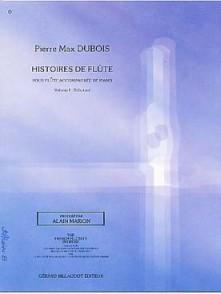 DUBOIS P.M. HISTOIRES DE FLUTES VOL 1 FLUTE