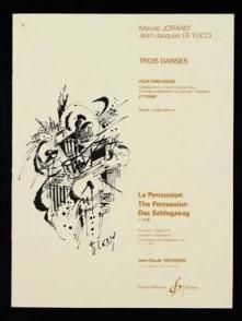 JORAND M./DI TUCCI J.J. TROIS DANSES PERCUSSION