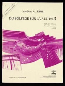 ALLERME J.M. DU SOLFEGE SUR LA FM 440.3 LECTURE RYTHME PROFESSEUR
