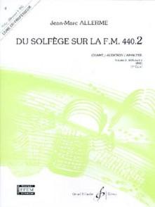 ALLERME J.M. DU SOLFEGE SUR LA FM 440.2 CHANT PROFESSEUR