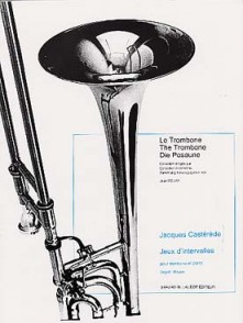 CASTEREDE J. JEUX D'INTERVALLES TROMBONE
