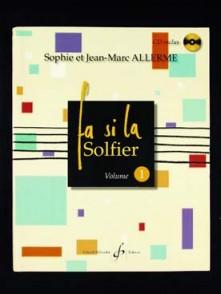 ALLERME J.M. ET S. FA SI LA SOLFIER VOL 1