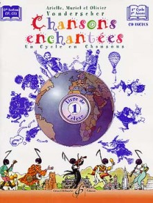VONDERSCHER A. M. O. CHANSONS ENCHANTEES VOL 1