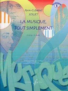 JOLLET J.C. LA MUSIQUE TOUT SIMPLEMENT VOL 6 PROF
