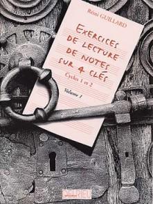 GUILLARD R. EXERCICES DE LECTURE DE NOTES SUR 4 CLES
