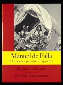 DE FALLA M. 6 CHANSONS POPULAIRES ESPAGNOLES VIOLONCELLES