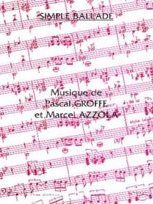GROFFE P./AZZO M. SIMPLE BALLADE ACCORDEON