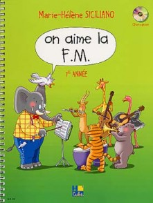 SICILIANO M.H. ON AIME LA F.M. 1RE ANNEE