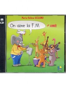 SICILIANO M.H. ON AIME LA F.M. 1RE ANNEE CD