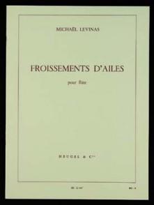 LEVINAS M. FROISSEMENTS D'AILES FLUTE