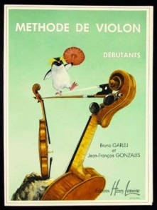 GARLEJ B. / GONZALES J.F. METHODE DE VIOLON VOL 1