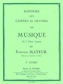 MAYEUR E. REPONSES DEVOIRS DE MUSIQUE CAHIER 4