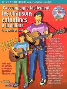 HUET L. J'ACCOMPAGNE FACILEMENT LES CHANSONS ENFANTINES GUITARE