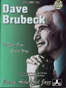 AEBERSOLD VOL 105 BRUBECK D. IN YOUR OWN SWEET WAY