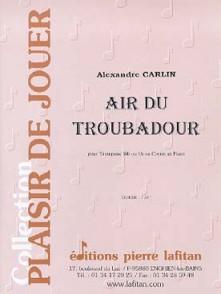 CARLIN A. AIR DU TROUBADOUR TROMPETTE